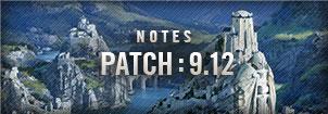 9.12 패치 노트 patch : 9.12